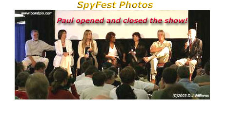 "SpyFest <font size=""1"">David Hedison, Maude Adams, Virgina Hey, Gloris Hendry, Lana Wood, George"
